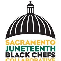 Sacramento Juneteenth Black Chefs Collaborative
