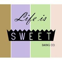 Life is Sweet Baking Co.