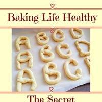 Baking Life Healthy