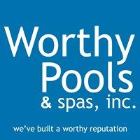 Worthy Pools & Spas, Inc.