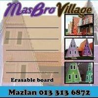 MasBro Village 1