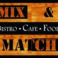 Mix & Match Bistro & Cafe