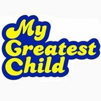 My Greatest Child