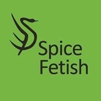 Spice Fetish