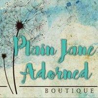 Plain Jane Adorned