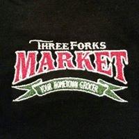 Three Forks Market