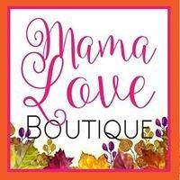 MamaLove Boutique