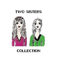 Two Sisters Collection