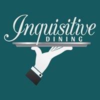 Inquisitive Dining