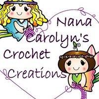 Nana Carolyn's Crochet Creations