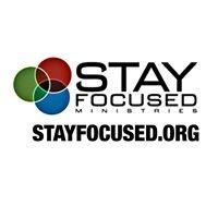 Stay Focused Ministries